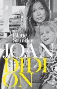 Cover-Bild zu Blaue Stunden von Didion, Joan