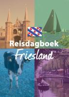 Cover-Bild zu Friesland Reisdagboek / druk 1 von Redactie (Hrsg.)