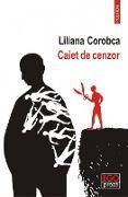 Cover-Bild zu Caiet de cenzor (eBook) von Corobca, Liliana