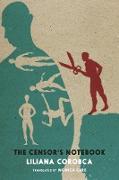 Cover-Bild zu The Censor's Notebook (eBook) von Corobca, Liliana