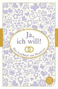 Cover-Bild zu Ja, ich will! von Neundorfer, German (Hrsg.)