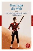 Cover-Bild zu Nun lacht die Welt von Neundorfer, German (Hrsg.)
