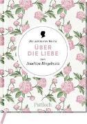 Cover-Bild zu Die schönsten Worte über die Liebe von Joachim Ringelnatz von Neundorfer, German (Hrsg.)
