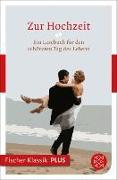 Cover-Bild zu Zur Hochzeit (eBook) von Neundorfer, German (Hrsg.)