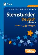 Cover-Bild zu Sternstunden Deutsch - Klasse 1 von Sauer, Ulrike