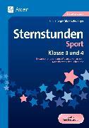 Cover-Bild zu Sternstunden Sport - Klasse 3 und 4 von Segmüller-Schwaiger, Silvia