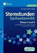 Cover-Bild zu Sternstunden Sachunterricht - Klasse 3 und 4 von Segmüller-Schwaiger, Silvia