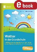 Cover-Bild zu Wetter in der Grundschule (eBook) von Segmüller-Schwaiger, Silvia