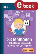 Cover-Bild zu 33 Methoden Schriftspracherwerb (eBook) von Segmüller-Schwaiger, Silvia