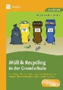 Cover-Bild zu Müll und Recycling in der Grundschule von Segmüller-Schwaiger, Silvia