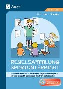 Cover-Bild zu Regelsammlung Sportunterricht - klar und kompakt von Segmüller-Schwaiger, Silvia