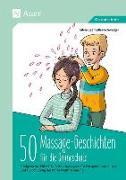 Cover-Bild zu 50 Massagegeschichten für die Grundschule von Segmüller-Schwaiger, Silvia
