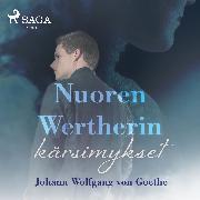 Cover-Bild zu Goethe, Johann Wolfgang von: Nuoren Wertherin kärsimykset (Audio Download)
