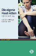 Cover-Bild zu Die eigene Haut retten (eBook) von Vollmeyer, Katharina