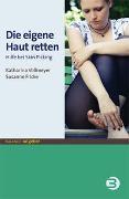 Cover-Bild zu Die eigene Haut retten von Vollmeyer, Katharina