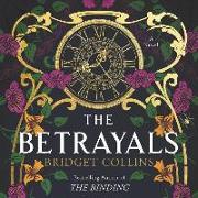 Cover-Bild zu Collins, Bridget (Gelesen): The Betrayals