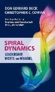 Cover-Bild zu Spiral Dynamics - Leadership, Werte und Wandel von Beck, Don Edward