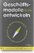 Cover-Bild zu Geschäftsmodelle entwickeln von Gassmann, Oliver