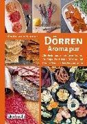 Cover-Bild zu Dörren: Aroma pur von Lorenz-Ladener, Claudia