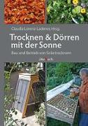 Cover-Bild zu Trocknen und Dörren mit der Sonne von Lorenz-Ladener, Claudia (Hrsg.)