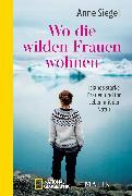 Cover-Bild zu Wo die wilden Frauen wohnen von Siegel, Anne