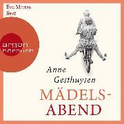 Cover-Bild zu Mädelsabend (Gekürzte Lesung) (Audio Download) von Gesthuysen, Anne