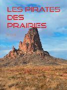 Cover-Bild zu Les Pirates des Prairies (eBook) von Aimard, Gustave