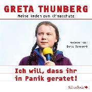 Cover-Bild zu Ich will, dass ihr in Panik geratet! (Audio Download) von Thunberg, Greta