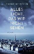 Cover-Bild zu Doerr, Anthony: Alles Licht, das wir nicht sehen (eBook)