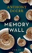 Cover-Bild zu Doerr, Anthony: Memory Wall (eBook)