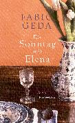 Cover-Bild zu Ein Sonntag mit Elena (eBook) von Geda, Fabio