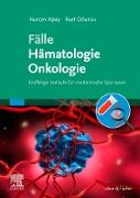 Cover-Bild zu Fälle Hämatologie Onkologie (eBook) von Alpay, Nurcan