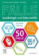 Cover-Bild zu 50 Fälle Gynäkologie und Geburtshilfe von Tavares de Sousa, Manuela