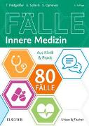 Cover-Bild zu 80 Fälle Innere Medizin von Pottgießer, Torben
