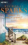 Cover-Bild zu Wenn du mich siehst (eBook) von Sparks, Nicholas
