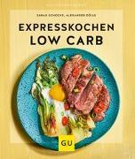 Cover-Bild zu Schocke, Sarah: Expresskochen Low Carb