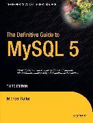 Cover-Bild zu The Definitive Guide to MySQL 5 (eBook) von Kofler, Michael