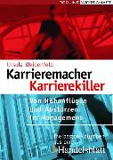Cover-Bild zu Weidenfeld, Ursula: Karrieremacher - Karrierekiller (eBook)