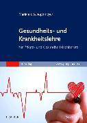 Cover-Bild zu Gesundheits- und Krankheitslehre von Schoppmeyer, Marianne (Hrsg.)