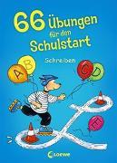 Cover-Bild zu Loewe Lernen und Rätseln (Hrsg.): 66 Übungen für den Schulstart - Schreiben