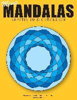 Cover-Bild zu Meine Mandalas - Kreativ und glücklich - Wunderschöne Mandalas zum Ausmalen von Abato, Andreas