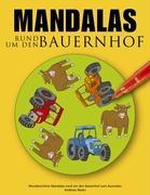 Cover-Bild zu Mandalas rund um den Bauernhof von Abato, Andreas