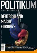 Cover-Bild zu Deutschland Macht Europa? (eBook) von Sturm, Roland