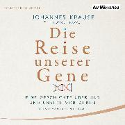 Cover-Bild zu Die Reise unserer Gene (Audio Download) von Trappe, Thomas