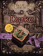 Cover-Bild zu Septimus Heap, Book Six: Darke von Sage, Angie
