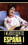 Cover-Bild zu 7 mejores cuentos - España I (eBook) von Ibáñez, Vicente Blasco