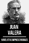 Cover-Bild zu Novelistas Imprescindibles - Juan Valera (eBook) von Valera, Juan
