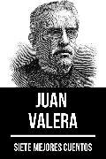 Cover-Bild zu 7 mejores cuentos de Juan Valera (eBook) von Valera, Juan