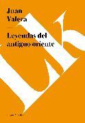 Cover-Bild zu Leyendas del antiguo oriente (eBook) von Valera, Juan