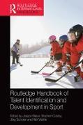 Cover-Bild zu Routledge Handbook of Talent Identification and Development in Sport (eBook) von Baker, Joseph (Hrsg.)